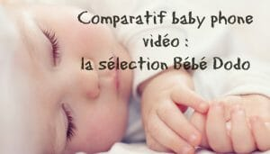 comparatif-babyphone-video