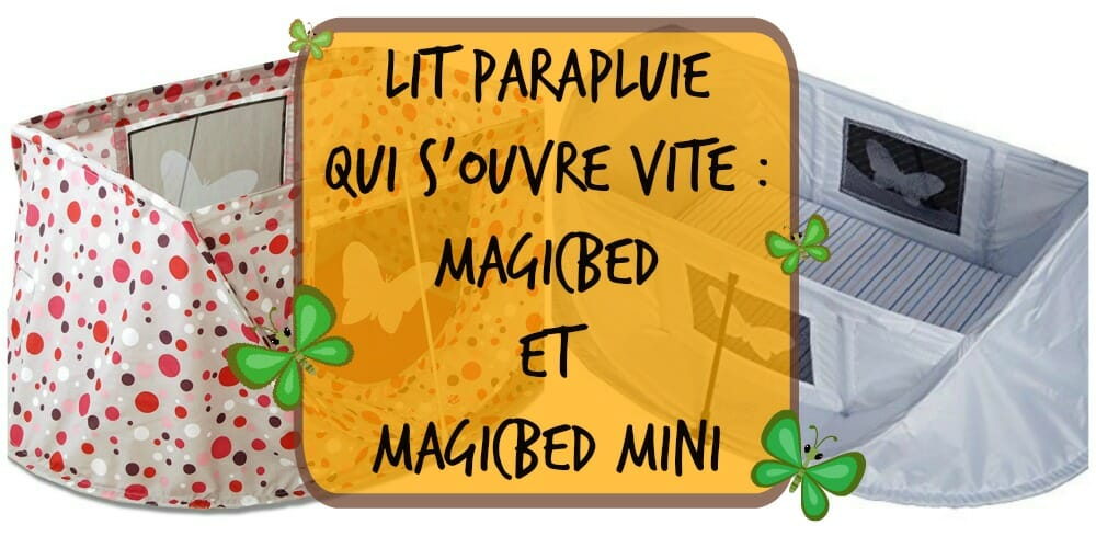Lit parapluie qui souvre vite magic bed magic bed mini
